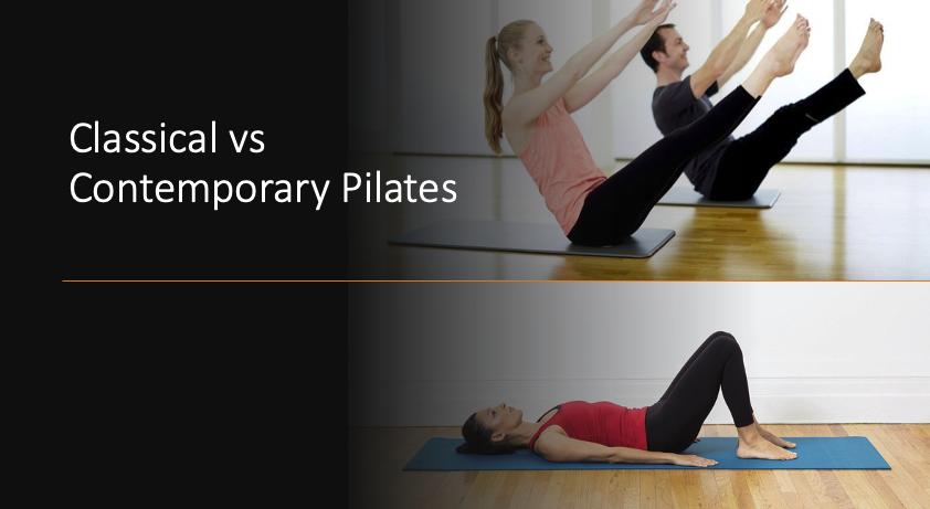 Classical vs contemporary Pilates