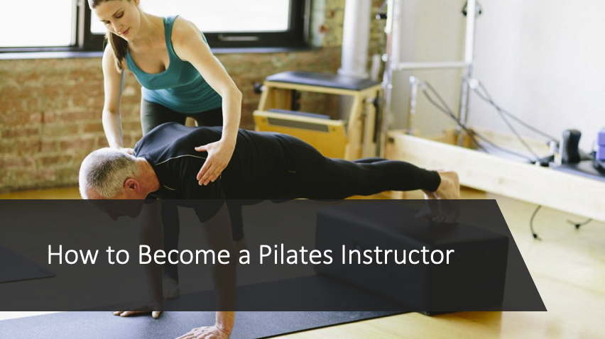 How to become a pilates instructor