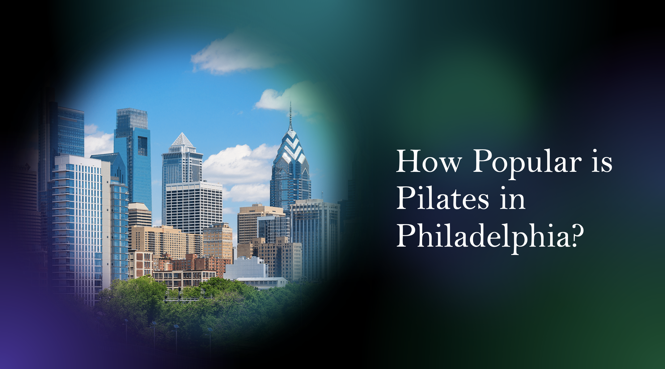 How Popular is Pilates in Philadelphia?