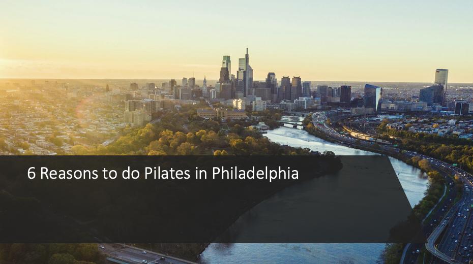 Pilates Benefits Philadelphia