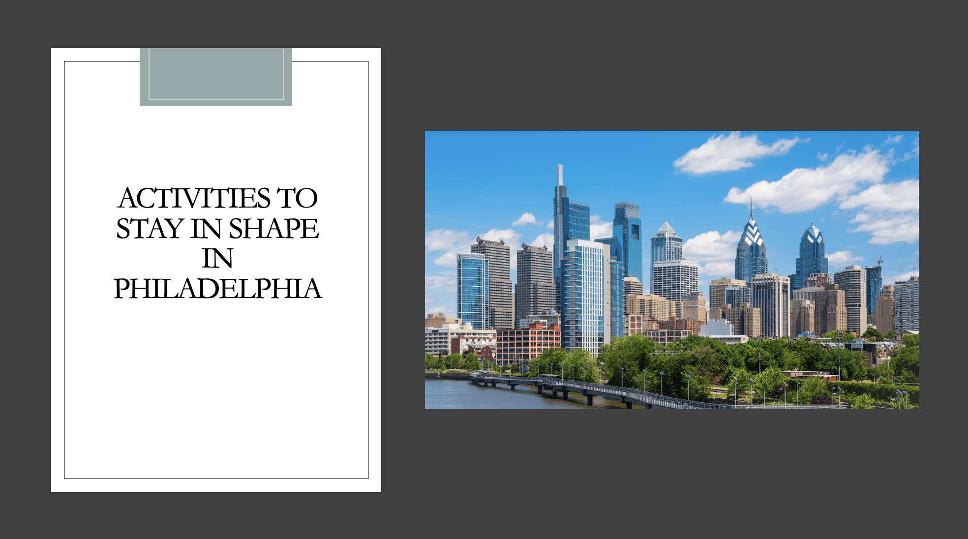 Activities to stay in shape in Philadelphia
